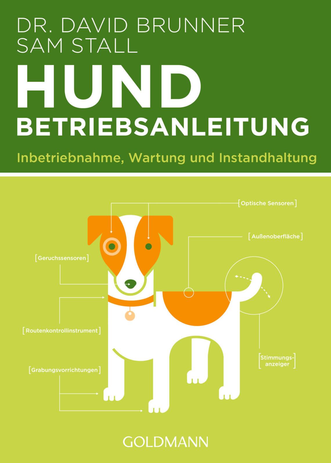 Buchtipp: Hund Betriebsanleitung von Dr. David Brunner & Sam Stall